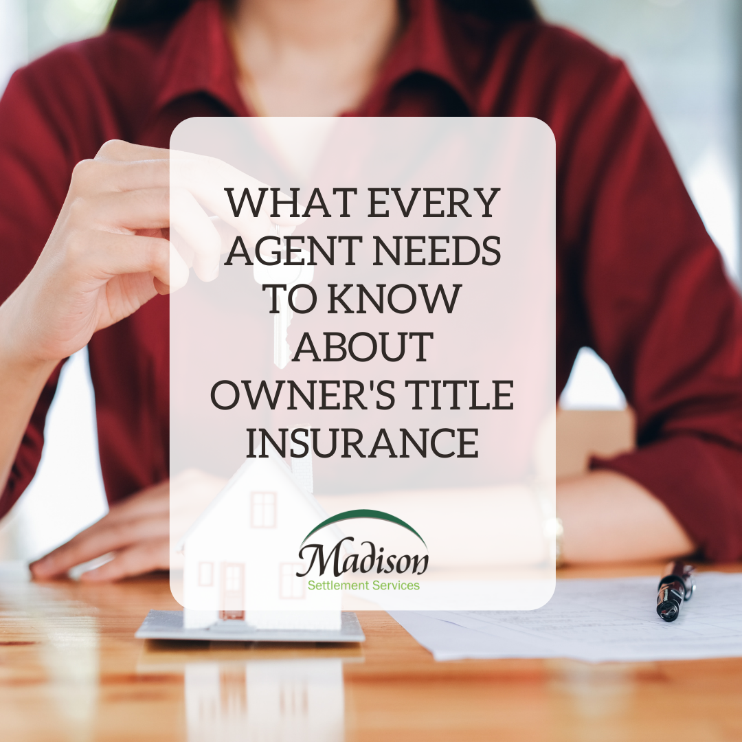 what agents need to know about owner's title insurance