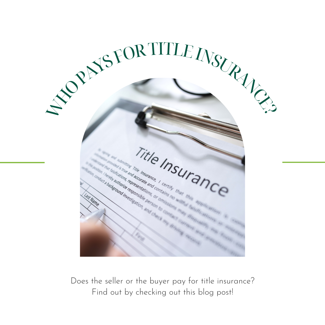 who pays for title insurance